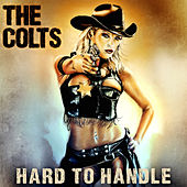 Play & Download Hard to Handle by The Colts | Napster