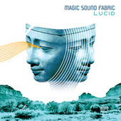 Play & Download Lucid by Magic Sound Fabric | Napster