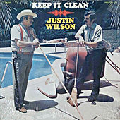 Play & Download Keep It Clean by Justin Wilson | Napster