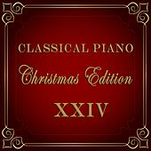 Play & Download Christmas Piano - Christmas Edition of Classical Piano Music by Various Artists | Napster
