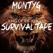 King of the Jungle: Survival Tape by Monty G