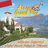 Alpen Grand Prix - 22. Grand Prix der Unterhaltungsmusik by Various Artists