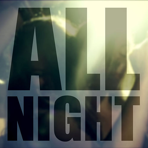 All Night - Single by RC Sindicate