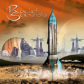 Play & Download Refuel by Rocket Scientists | Napster