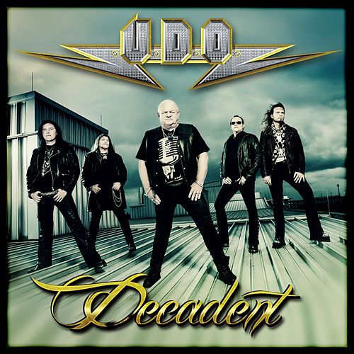 Play & Download Decadent by U.D.O. | Napster