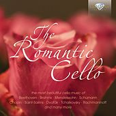 Play & Download The Romantic Cello by Various Artists | Napster
