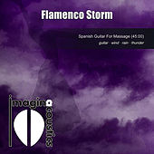 Play & Download Flamenco Storm by Imaginacoustics | Napster