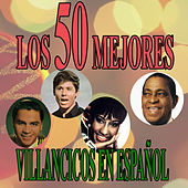 Play & Download Los 50 mejores villancicos en español by Various Artists | Napster