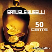 50 Cents EP by Samuele Buselli