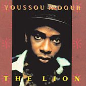 Play & Download The Lion by Youssou N'Dour | Napster