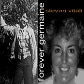 Forever Germaine by Steven Vitali