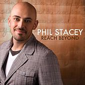 Play & Download Reach Beyond by Phil Stacey | Napster