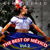 Play & Download The Best of México, Vol. 2 by Various Artists | Napster