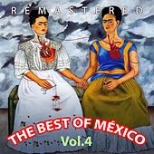 The Best of México, Vol. 4 by Various Artists