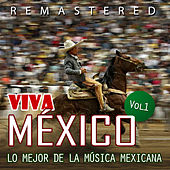 Play & Download Viva México, Vol. 1 by Various Artists | Napster