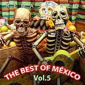 Play & Download The Best of México, Vol. 5 by Various Artists | Napster