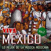 Play & Download Viva México, Vol. 2 by Various Artists | Napster
