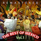 Play & Download The Best of México, Vol. 1 by Various Artists | Napster