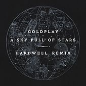 Play & Download A Sky Full Of Stars (Hardwell Remix) by Coldplay | Napster