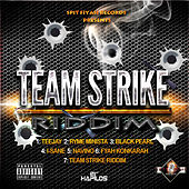 Team Strike Riddim by Various Artists