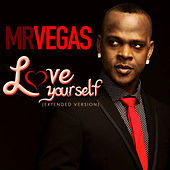 Love Yourself (Extended Version) - Single by Mr. Vegas