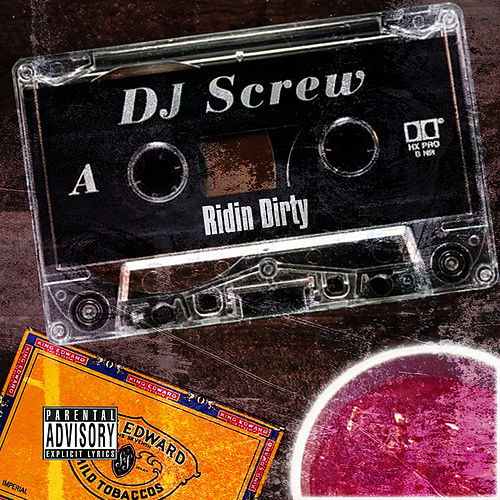 Play & Download Ridin' Dirty by DJ Screw | Napster