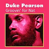 Groovin' for Nat by Duke Pearson