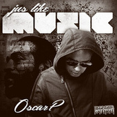 Play & Download Jus Like Music by Oscar P | Napster