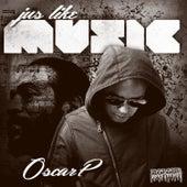 Jus Like Music by Oscar P