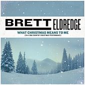 Play & Download What Christmas Means To Me (2014 CMA Country Christmas Performance) by Brett Eldredge | Napster