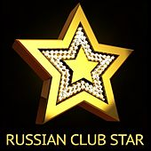 Russian Club Star - EP by Various Artists