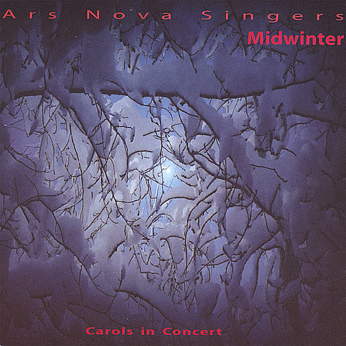 Play & Download Midwinter: Carols in Concert by Ars Nova Singers | Napster