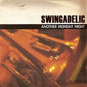 Play & Download Another Monday Night by Swingadelic | Napster