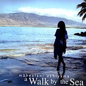 Play & Download A Walk by the Sea by Mahealani Uchiyama | Napster
