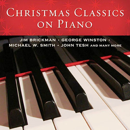 The Best Of Christmas Classics On Piano by Various Artists