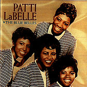 The Early Greatest Hits by Patti Labelle & The Bluebelles