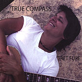 Play & Download True Compass by Tret Fure | Napster