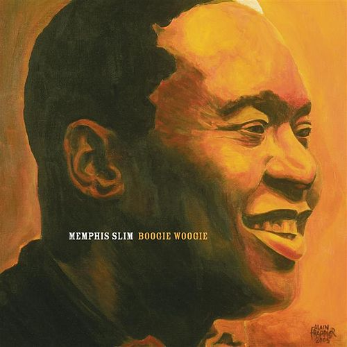 Play & Download Boogie Woogie by Memphis Slim | Napster