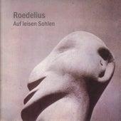 Play & Download Auf leisen Sohlen by Roedelius | Napster