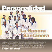 Play & Download Personalidad by La Sonora Santanera | Napster