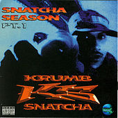 Play & Download Snatcha Season Pt. 1 by Krumbsnatcha | Napster