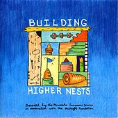 Building Higher Nests - Minnesota Composers Forum by Various Artists