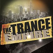 Play & Download The Trance Empire by Various Artists | Napster