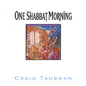 One Shabbat Morning by Craig Taubman