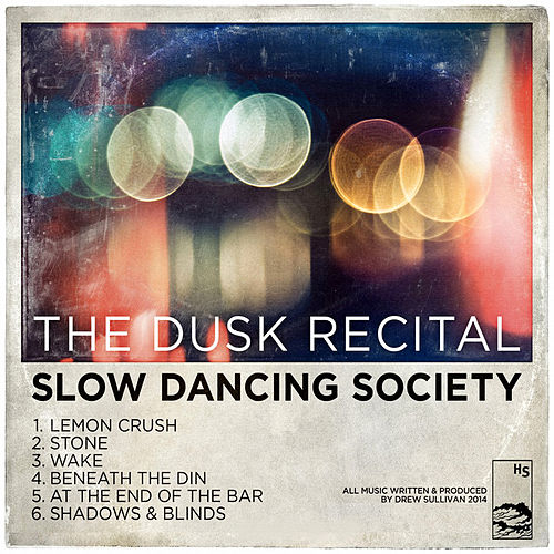 Play & Download The Dusk Recital by Slow Dancing Society | Napster