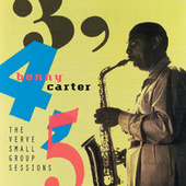 Play & Download 3, 4, 5, - The Verve Small Group Sessions by Benny Carter | Napster