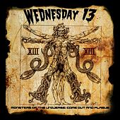 Monsters of the Universe - Come out and Plague by Wednesday 13