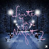 Play & Download Winter Jazz Nights - 50 Chilled Jazz Pieces by Various Artists | Napster