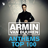 Armin Anthems Top 100 (Ultimate Singles Collected) by Various Artists