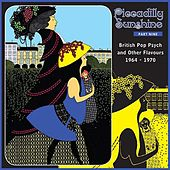 Piccadilly Sunshine, Part 9: British Pop Psych & Other Flavours, 1964 - 1970 by Various Artists